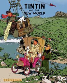 """Tintin"": ""Tintin and the New World"" (Imaginative Novel) - by Frederick Tuten Vintage Comic Books, Vintage Comics, Book Cover Art, Comic Book Covers, Tin Tin Cartoon, Album Tintin, Herge Tintin, Ligne Claire, Original Art"