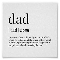 Dad Definition, Funny Posters, Make Your Own Poster, Dad Humor, Man Crush, Tool Design, Dads, Jokes, Passion