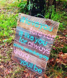 I'll Love You Forever by HarleyandElise on Etsy, $35.00