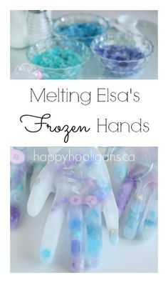 Melting Elsa's Frozen Hands Activity - Happy Hooligans Repinned by Apraxia Kids Learning. Come join us on Facebook at Apraxia Kids Learning Activities and Support- Parent Led Group.