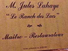 Jules Lahaye Maître Restaurateur Le Ranch des Lacs arrêté préfectoral du 23/05/2013
