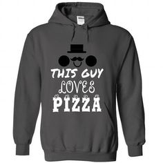 Limited Edition This guy loves Pizza T Shirts, Hoodies Sweatshirts. Check price…
