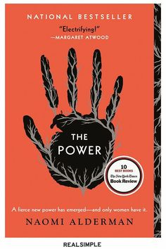 The 7 Best Beach Reads to Toss in Your Bag This Summer | The Power by Naomi Alderman creates a gripping alternate reality where women discover their ability to administer deadly electric shocks. As knowledge of this power spreads, it upends the foundations of every society in the world. #realsimple #bookrecomendations #thingstodo #bookstoread