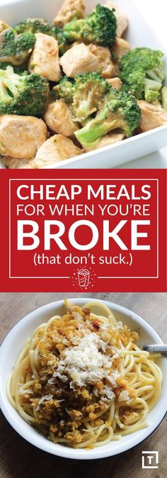 CHEAP MEALS FOR WHEN YOU'RE BROKE (THAT DON'T SUCK)