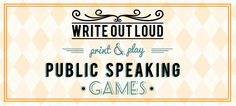 write-out-loud.com - 3 public speaking games