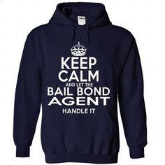 Bail Bond Agent - #shirt #zip up hoodie