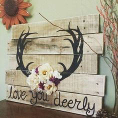 DIY Wood Pallet Sign Ideas & Tutorials 'Love you deerly' Wood Pallet Sign.'Love you deerly' Wood Pallet Sign. Diy Wood Pallet, Arte Pallet, Wood Pallet Signs, Pallet Art, Diy Pallet Projects, Wood Pallets, Wooden Signs, Wood Projects, Pallet Ideas