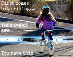 Bike riding as a life lesson.