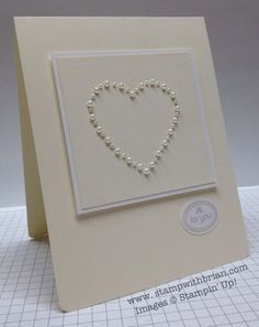 Gorgeous CAS Valentine: Very Vanilla, Whisper White, with Crumb Cake Ink - used my paper-piercing tool to create the shape of the heart and then covered the pierced holes with pearls. Wedding Cards Handmade, Greeting Cards Handmade, Simple Wedding Cards, Elegant Wedding, Faire Part Invitation, Engagement Cards, Wedding Engagement, Wedding Anniversary Cards, Anniversary Surprise