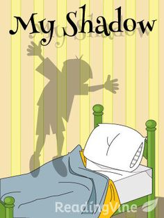 My Shadow - Free, printable reading passage by Robert Louis Stevenson. Ideal for grades 1st - 3rd, but can be used where appropriate.
