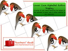 Christmas Themed English Teaching Resources and Class Displays, Alphabet Robins Display - EYFS English Teaching Resources, Class Displays, Eyfs, Robins, Lowercase A, Christmas Themes, Alphabet, Nursery, Classroom