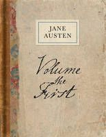 Volume the First, Jane Austen's notebook. Copied from her own hand.