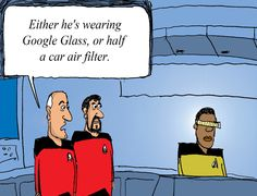 Did Geordi La Forge inspire Google Glass? Probably not, but Captain Picard and Commander Riker can't quite figure out what Geordi is wearing.