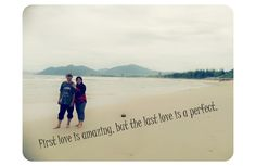 the last love is a perfect❤