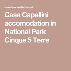 Casa Capellini accomodation in National Park Cinque 5 Terre