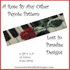 A Rose By Any Other Peyote Bracelet Pattern (Buy 2 get 1 Free)