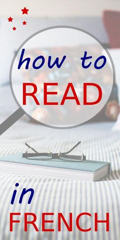 Learn how to read in French. Discover useful tips and a step-by-step method to start reading in French. Learn French Free, Read In French, Learn French Beginner, Learn To Speak French, French For Beginners, French Class, French Language Lessons, French Language Learning, Learning Spanish
