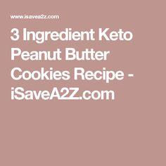 3 Ingredient Keto Peanut Butter Cookies Recipe - iSaveA2Z.com