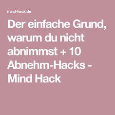 Der einfache Grund, warum du nicht abnimmst + 10 Abnehm-Hacks - Mind Hack