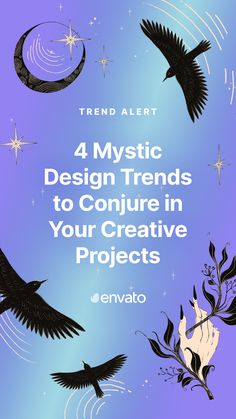 From astrology and spirituality to the occult and witchcraft, add a touch of magic to your next creative project with these top mystic design trends...