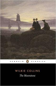 Amazon.com: The Moonstone (Penguin Classics) (9780140434088): Wilkie Collins, Sandra Kemp: Books