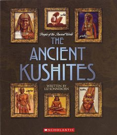 History of Kushites - African Empire Black History Books, Black History Facts, Black Books, African Culture, African American History, Black Power, Luxor, African American Books, American Literature
