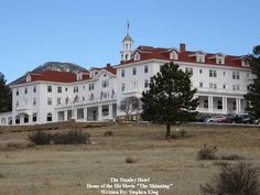 """The Stanley Hotel was the inspiration behind Stephen King's """"The Shining""""!"""