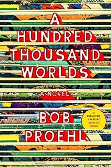 A Hundred Thousand Worlds eBook: Bob Proehl: Amazon.fr: Boutique Kindle