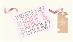Who Gets a Gift from the Bride and Groom?