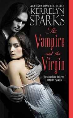 The Vampire and the Virgin (Love at Stake #8) by Kerrelyn Sparks