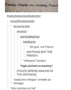 Which explains why French can even be cause for alarm.