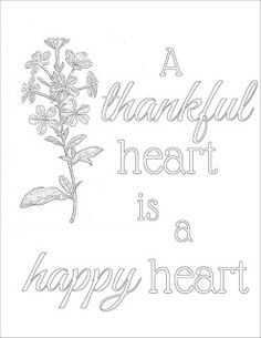 Get the free printable coloring page plus a full color printable. Print it out, take a coloring break. Color the words, absorb the message. A thankful heart is a happy heart.