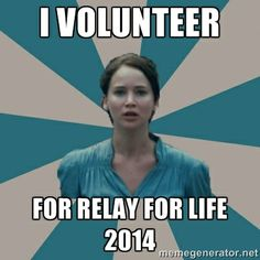 I Volunteer For Relay For Life 2014 | I VOLUNTEER