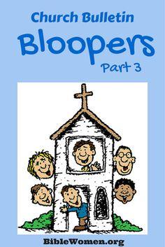 More humorous church bulletin bloopers! BibleWomen.org