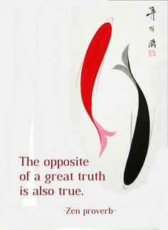 Draw & Wings. - The opposite of a great truth is also true. (Zen...