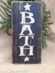 Primitive Americana Bath Star Home Decor Wood Sign