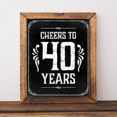 Cheers to 40 years printable birthday sign in chalkboard style. Please note that this is a digital product, no physical item will be shipped. You will get digital files for a high quality print. No waiting and shipping fees. Just download your files immediately after purchase, print and enjoy a good party!  YOU WILL GET: - 3 high resolution jpeg files (300 dpi, CMYK). - the files are in popular sizes: 16x20, 8x10, 5x7 inches. - In addition, the high quality jpegs can be scaled down to any…