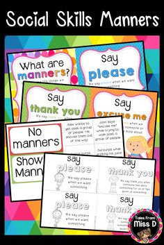 Teach your students about Manners with this pack Social Skills Pack. 1) What are manners and why are they important? 2) Say Please 3) Say Thank You 4) Say Excuse Me 5) Say Pardon 6) Say I'm Sorry 7) Say You're Welcome 8) Answer when someone is talking to you 9) Wait for your turn 10) Listen when someone speaks to you 11) Manners vs No Manners Sort 12) Manners student books © Tales From Miss D