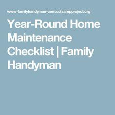 Year-Round Home Maintenance Checklist | Family Handyman