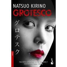 GROTESCO. Natsuo Kirino