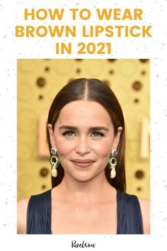 Here are six ways to wear brown lipstick in 2021 (and two to leave in the past). #lipstick #brownlipstick #makeup Natural Everyday Makeup, Natural Makeup Looks, Date Night Makeup, Smokey Eye Tutorial, Brown Lipstick, 90s Hairstyles, Body Glitter, Makeup Tutorials, Lip Liner