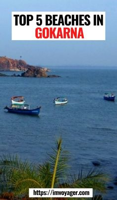 Click to read about top Gokarna beaches. Gokarna beaches, Karnataka, India | 5 Best Beaches in Gokarna | beaches of Gokarna | Top Beaches In Gokarna | Gokarna beaches list | Top 5 Beaches In Gokarna | Gokarna beaches to visit | Places to stay in Gokarna | What to do in Gokarna | Best Indian Beaches | Best Beaches to visit in India | best beaches in South India | Best Beaches in Karnataka | Best Beach in Karnataka | Om Beach | Gokarna beach | Paradise beach | Half Moon beach | Nirvana beach