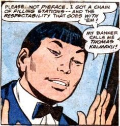 Pieface - Green Lantern's Inuit friend, nicknamed as such because his face looks like an Eskimo Pie.