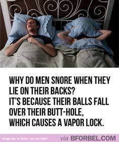 Why Men Snore When They Lie On Their Backs…