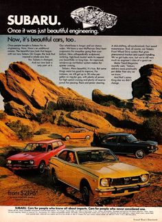 Subaru. Once it was just beautiful engineering. Now, it's beautiful cars, too. (1972)
