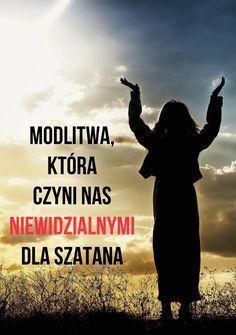 Modlitwa, która czyni nas niewidzialnymi dla szatana! Prayers For Healing, Music Humor, God Loves You, Mother Mary, Atheism, Holidays And Events, Gods Love, Motto, Christianity