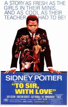 ".""To Sir, With Love"", 1967. Great movie, great acting."
