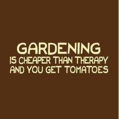 I love Gardening!  http://www.stockpilingmoms.com/2012/05/pinterest-daily-pin-gardening-quote/