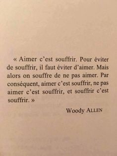 Woody Allen by melinda Poetry Quotes, Book Quotes, Words Quotes, Me Quotes, Sayings, Woody Allen, French Words, French Quotes, Pretty Words