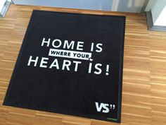 Home is where your heart is! Fußmatten-Design: VS""